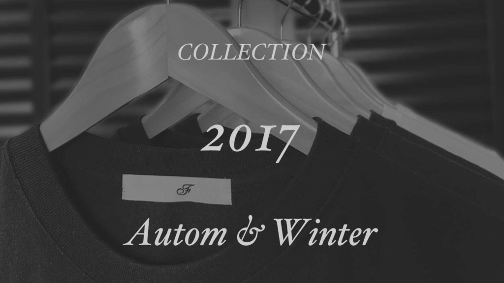 2017 Autumn・Winter
